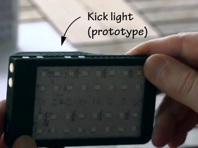 Told You the  KICK Light Needed to be on Kickstarter: